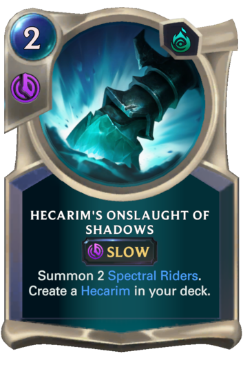 Hecarim's Onslaught of Shadows Card