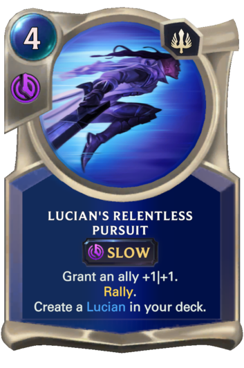 Lucian's Relentless Pursuit Card
